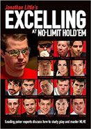 Excelling at No Limit Hold'em - Jonathan Little