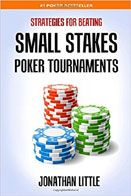 Small Stakes Tournament Poker - Jonathan Little